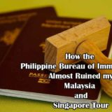 How The Philippine Bureau of Immigration Almost Ruined My Malaysia and Singapore Tour