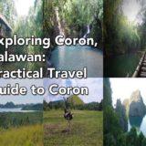 Exploring Coron, Palawan: Practical Travel Guide to Coron