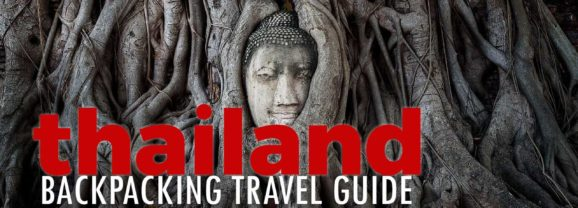 Backpacking Travel Guide to Thailand