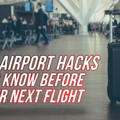 10 Airport Hacks to Know Before Your Next Flight